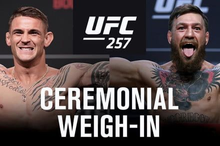 UFC 257 Weigh-In: Start time and how to watch today