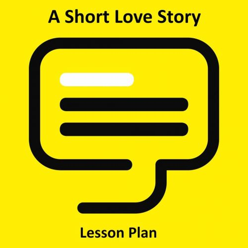 A Short Love Story Lesson Plan