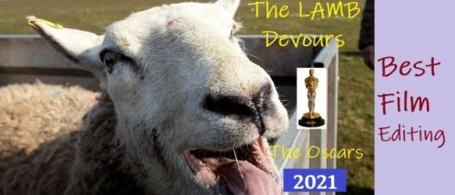 The Lamb Devours the Oscars 2021 - Best Film Editing