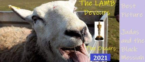 The Lamb Devours the Oscars 2021 - Best Picture - Judas and the Black Messiah