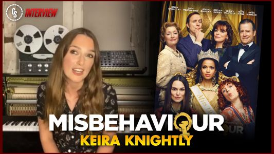CS Video: Keira Knightley on the Historical Drama Misbehaviour