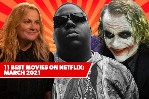 11 Best New Movies on Netflix: March 2021's Freshest Films to Watch