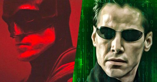 The Batman, The Matrix 4 Are Likely Getting Their Release Dates