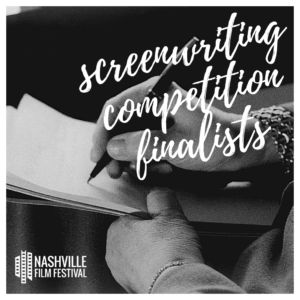 NashFilm Announces 2020 Screenwriting Competition Finalists