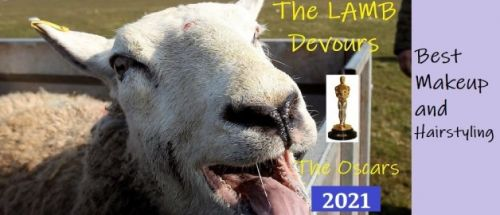 The Lamb Devours the Oscars 2021 - Best Makeup & Hairstyling