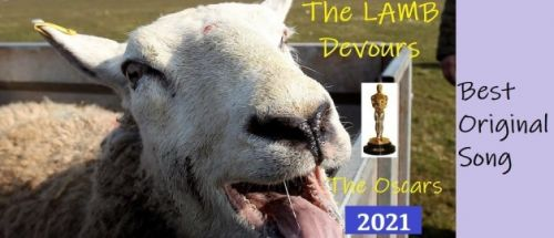 The Lamb Devours the Oscars 2021 - Best Original Song