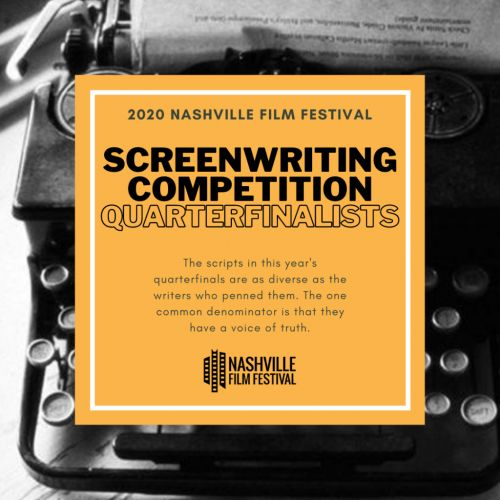 NashFilm Screenplay Competition Quarterfinalists Announced