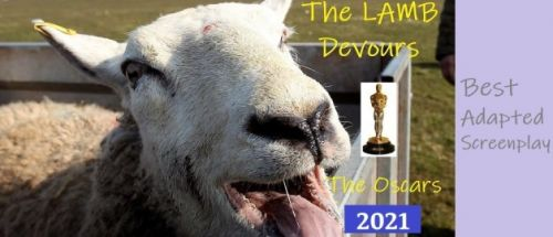 The Lamb Devours the Oscars 2021 - Best Adapted Screenplay