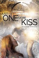 Just One More Kiss - Trailer